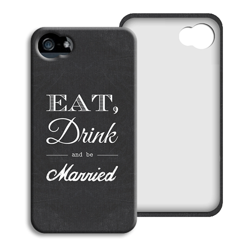 iPhone Cover NEU - Eat, Drink and be Married 40411