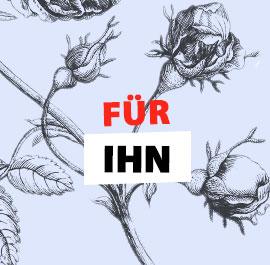 Für Ihn